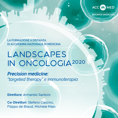 """Landscapes in Oncologia 2020. PRECISION MEDICINE: """"targeted therapy"""" ed immunoterapia"""